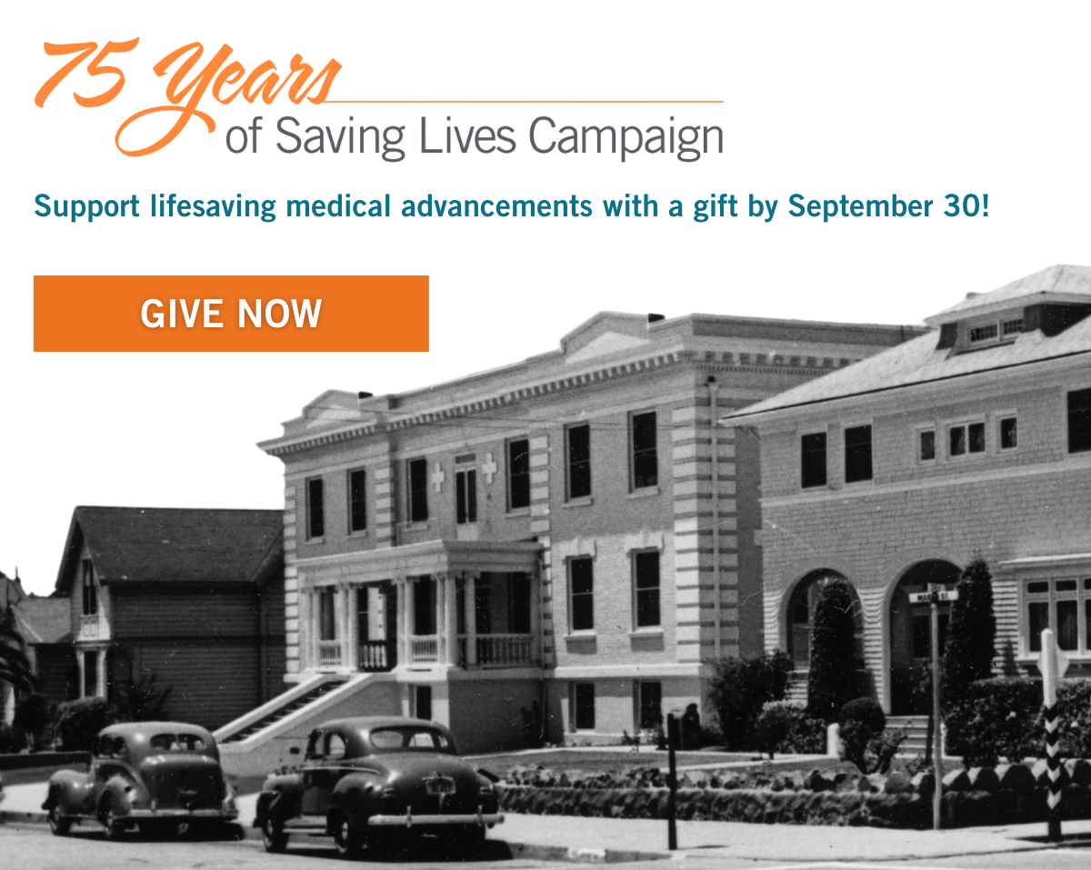 """Historic Photo of French Hospital circa 1946. Copy reads """"75 Years of Saving Lives Campaign. Give Now."""""""